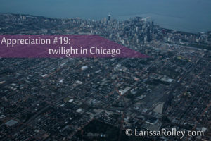 Appreciation #19: twilight in Chicago